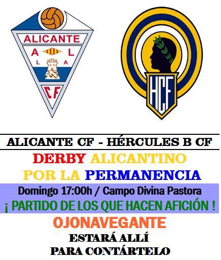 Alicante-Hércules B : DERBY POR LA PERMANENCIA